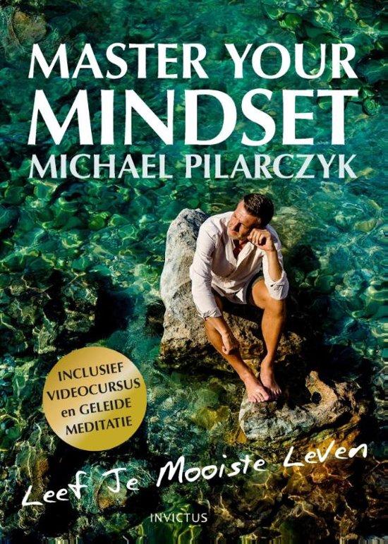 Boek cover Master your mindset van Michael Pilarczyk (Hardcover)
