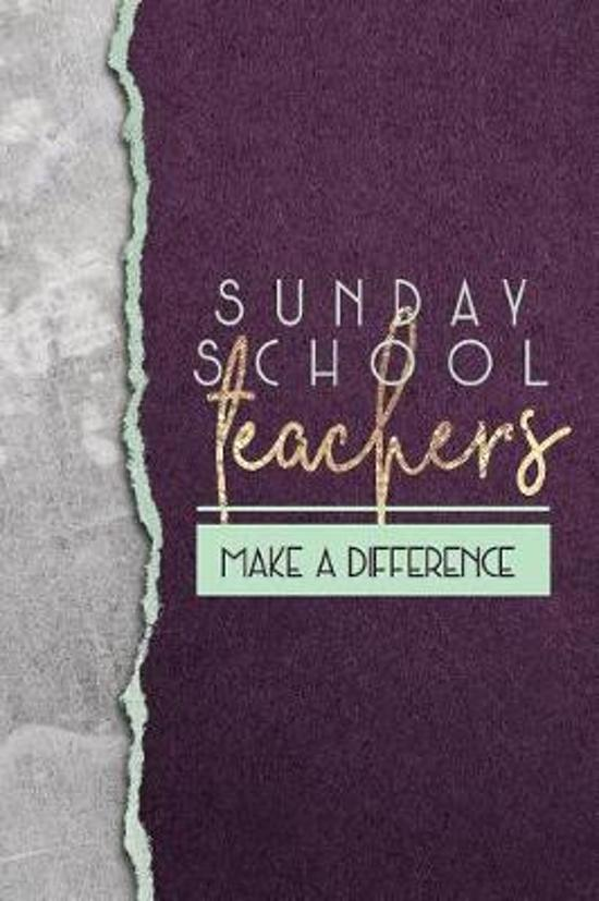 Sunday School Teachers Make a Difference