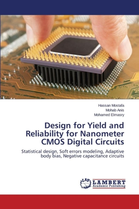 Design for Yield and Reliability for Nanometer CMOS Digital Circuits