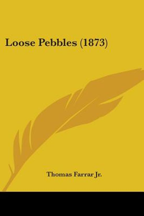 Loose Pebbles (1873)