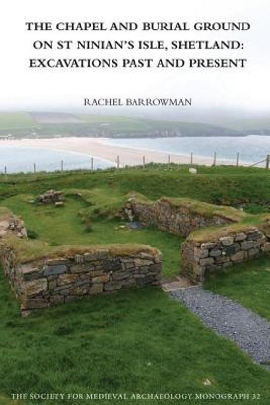 The Chapel and Burial Ground on St Ninian's Isle, Shetland