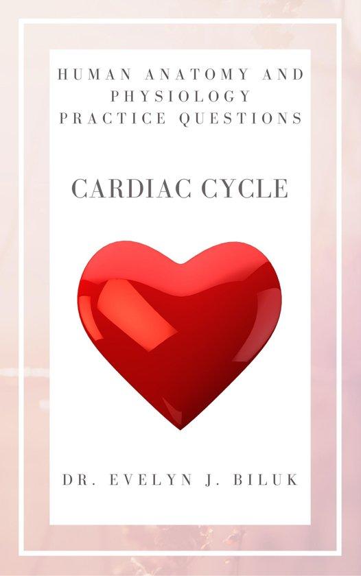 bol.com   Human Anatomy and Physiology Practice Questions: Cardiac ...