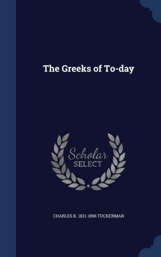 The Greeks of To-Day