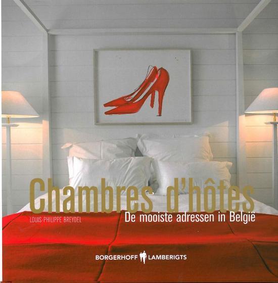 "Chambres d""hôtes de mooiste adressen in België"