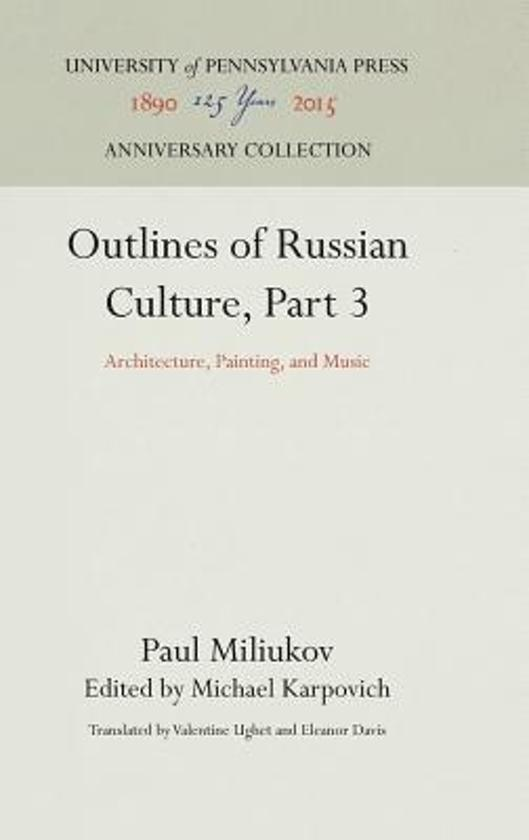 Outlines of Russian Culture, Part 3