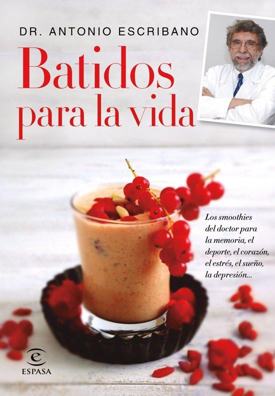 Bol Batidos Para La Vida Ebook Dr Antonio Escribano