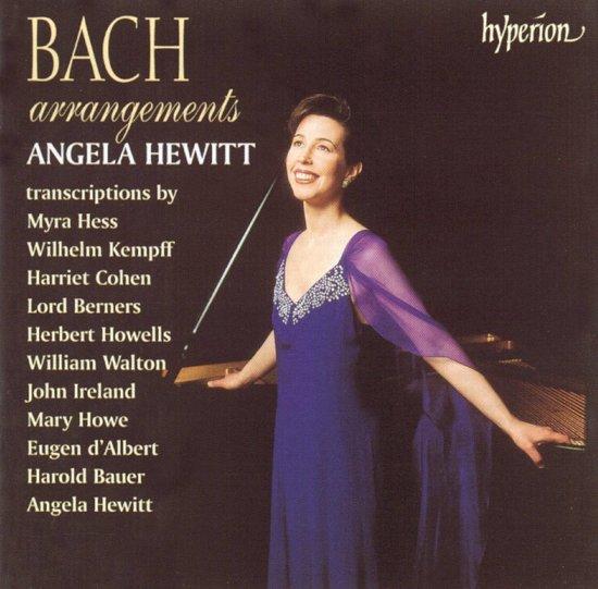 Bach Arrangements / Angela Hewitt