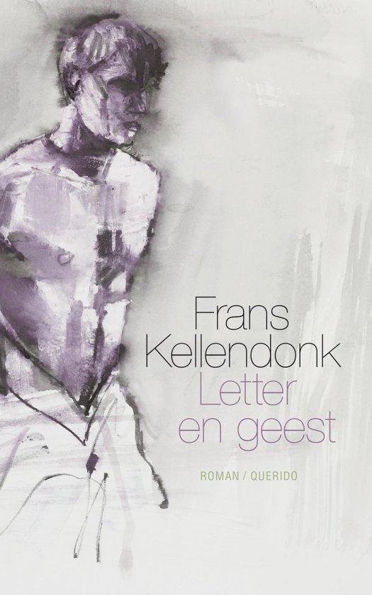 Bolcom Letter En Geest Frans Kellendonk 9789021403656