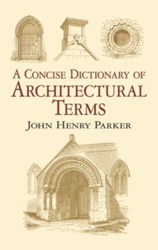 Concise Dictionary Architectural Terms