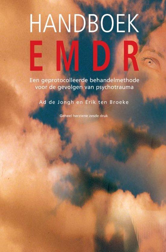 Handboek EMDR - een geprotocolleerde behandelmethode voor de gevolgen van psychotrauma