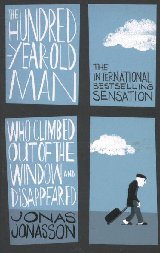 Boek cover Hundred-Year-Old Man Who Climbed Out of the Window and Disap van Jonas Jonasson (Paperback)