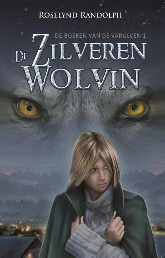 De boeken van de Varulven 1 De zilveren wolvin