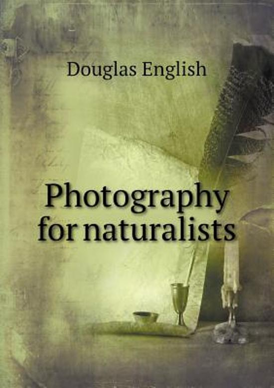 Photography for Naturalists