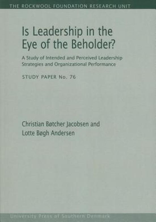 Is Leadership in the Eye of the Beholder?