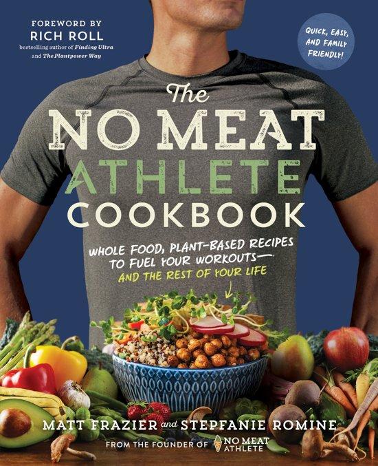 Boek cover The No Meat Athlete Cookbook van Matt Frazier (Onbekend)