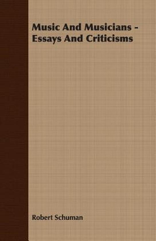 Bolcom  Music And Musicians  Essays And Criticisms Robert  Essays And Criticisms