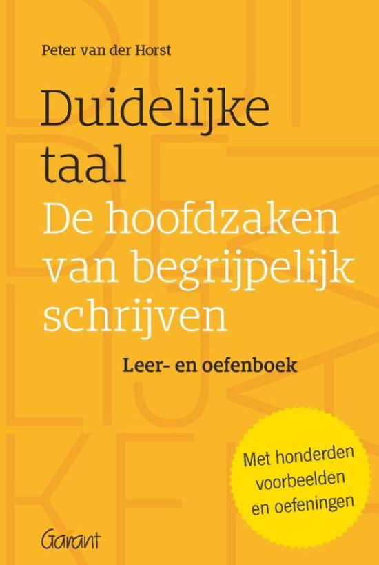 Duidelijke taal - | 9789044137507 | Peter van der Horst ...