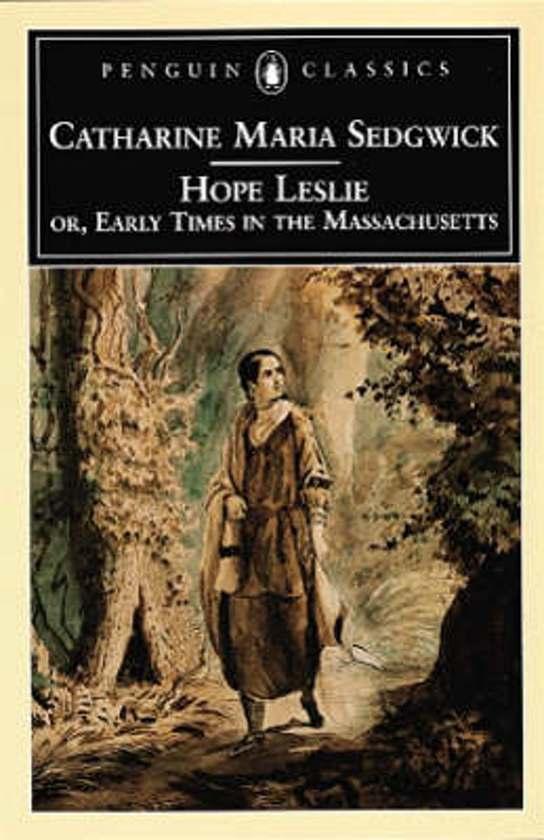 the hero in the novel hope leslie by catharine sedgwick