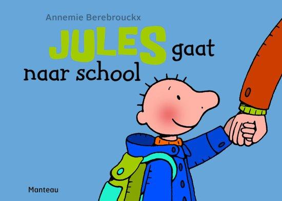 Jules 0 - Jules gaat naar school