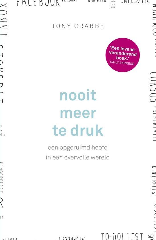 Bolcom Nooit Meer Te Druk Ebook Tony Crabbe 9789024572694
