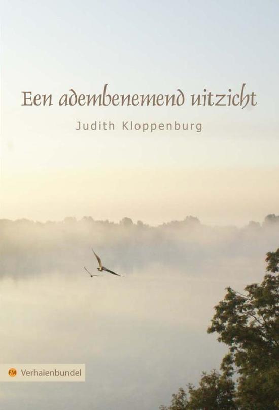 Een Adembenemend Uitzicht - Judith Kloppenburg |