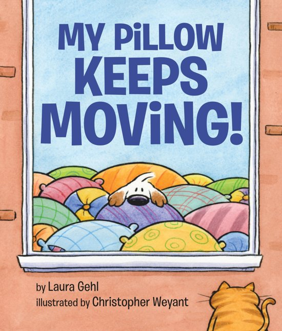 Bol My Pillow Keeps Moving Ebook Laura Gehl 9780425288269