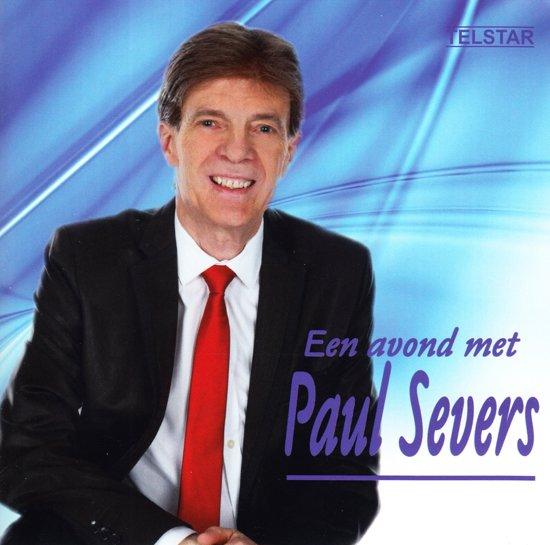 Een Avond Met Paul Severs Beste Van