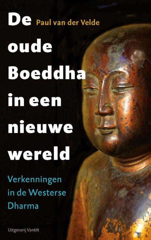 De oude Boeddha in een nieuwe wereld