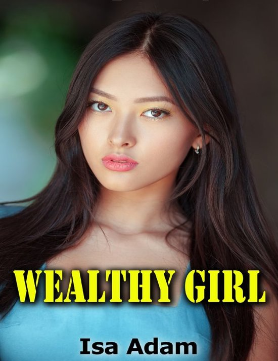 Wealthy Girl