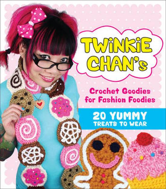 Twinkie Chan's Crochet Goodies for Fashion Foodies