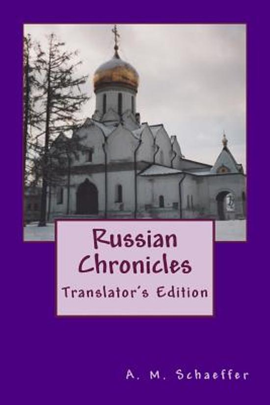 Boek cover Russian Chronicles van Andrea Michele Schaeffer (Paperback)