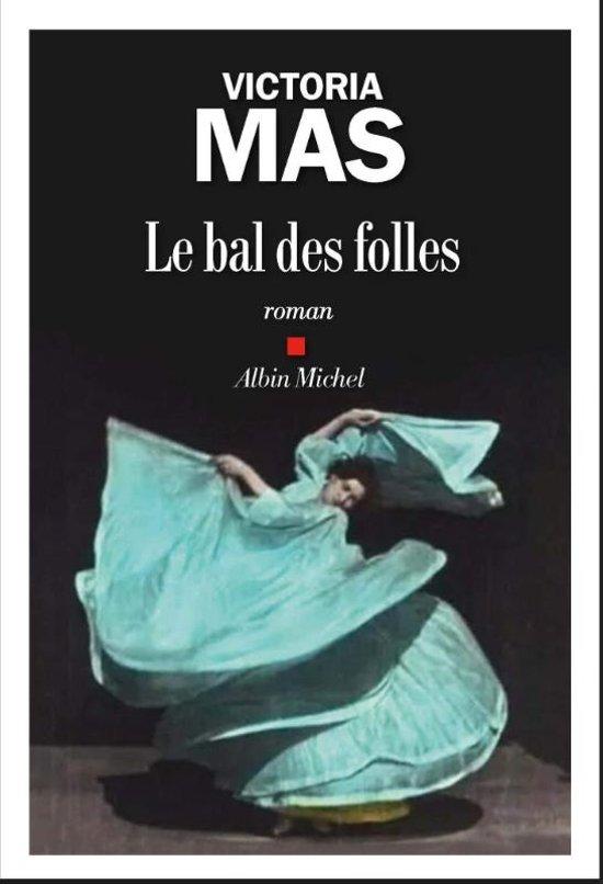 Boek cover Le Bal des folles van Mas, Victoria (Paperback)