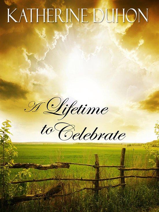 A Lifetime to Celebrate
