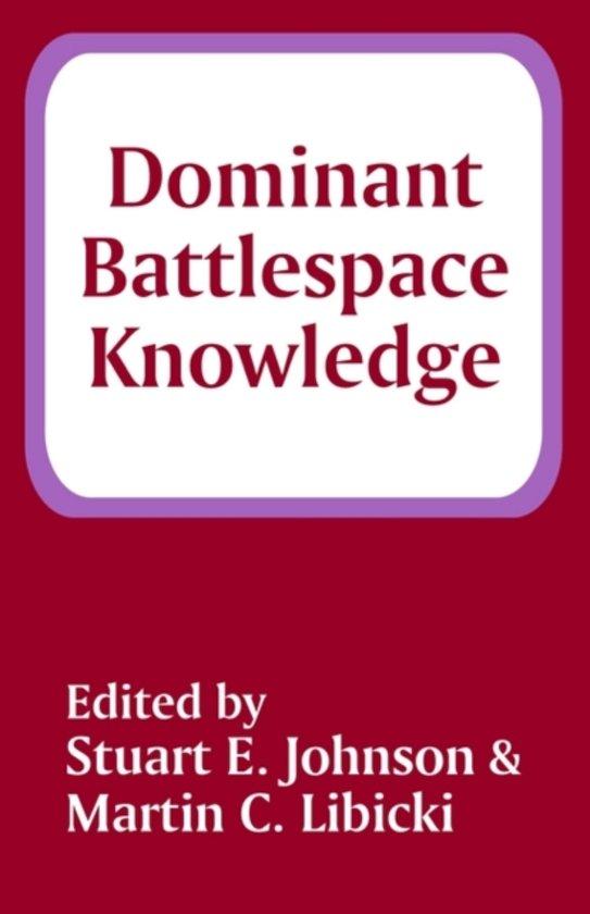 Dominant Battlespace Knowledge