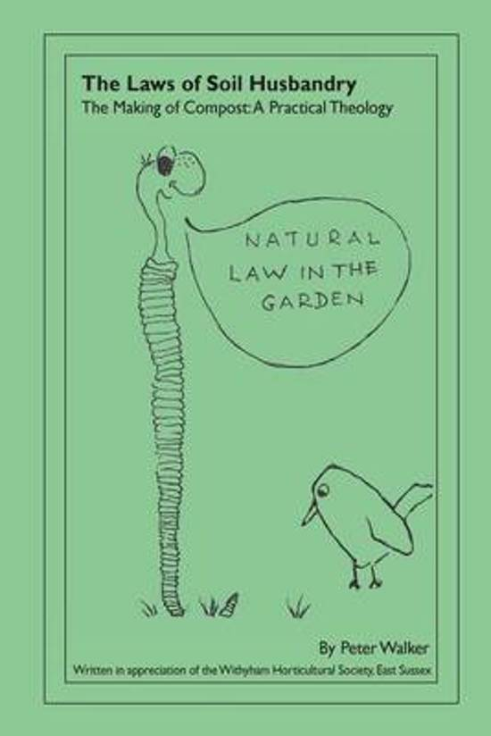 The Laws of Soil Husbandry
