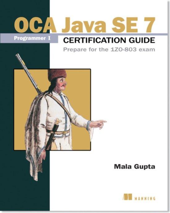 OCA Java SE 7 Certificate Guide
