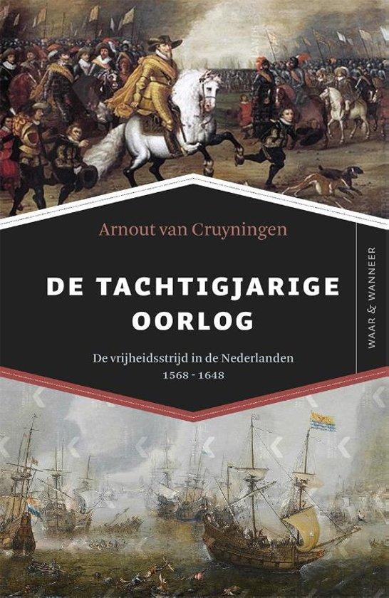 Boek cover De Tachtigjarige Oorlog van Arnout van Cruyningen (Paperback)
