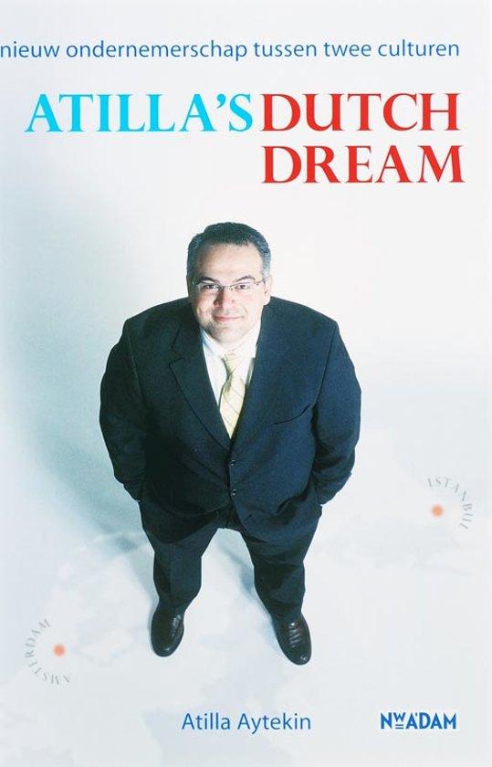 Atilla'S Dutch Dream