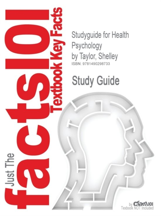 Studyguide for Health Psychology by Taylor, Shelley, ISBN 9780077861810