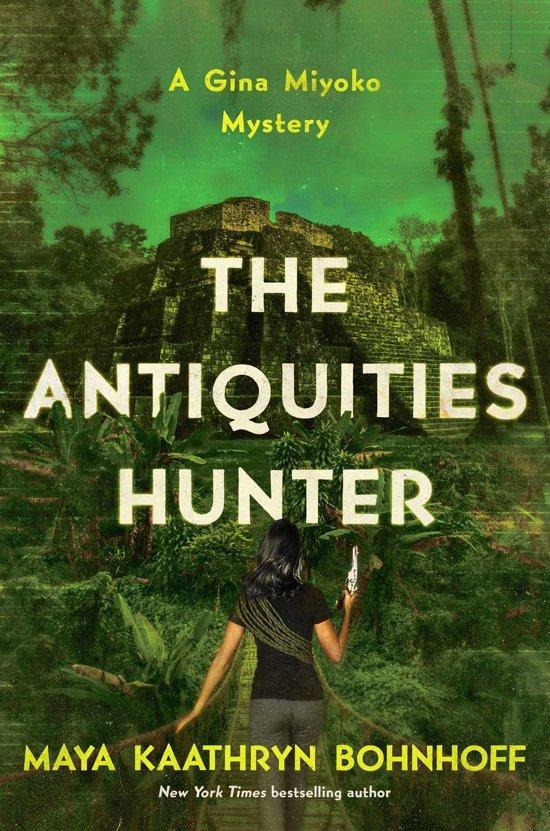 The Antiquities Hunter: A Gina Miyoko Mystery