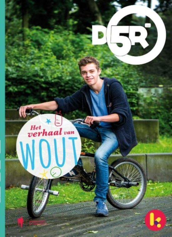 D5R - Het verhaal van Wout