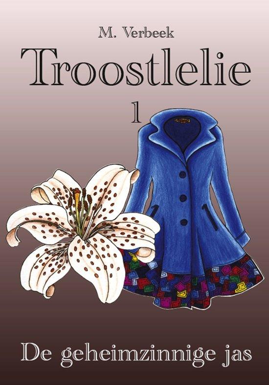 Troostlelie 1 - De geheimzinnige jas