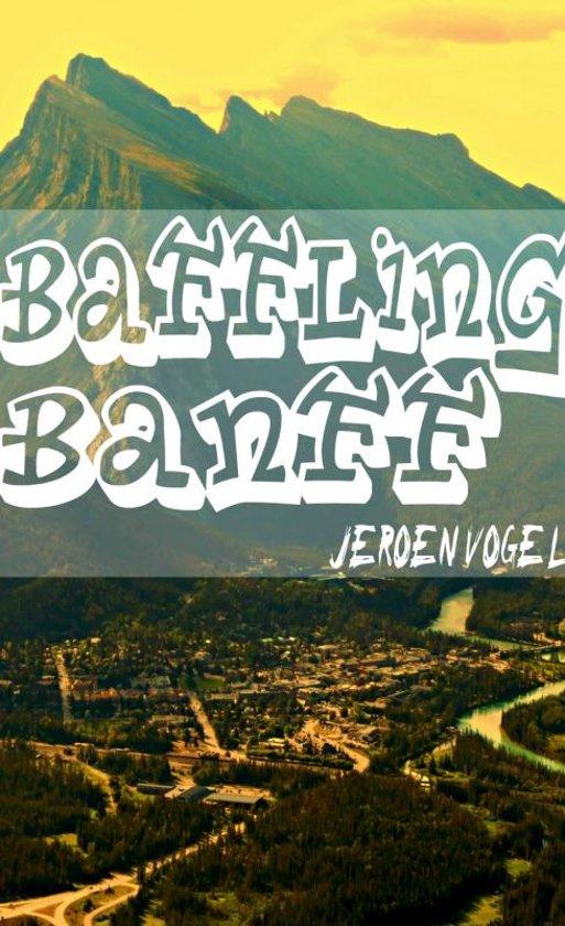 Baffling Banff