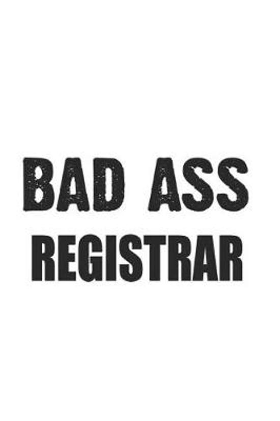 Bad Ass Registrar