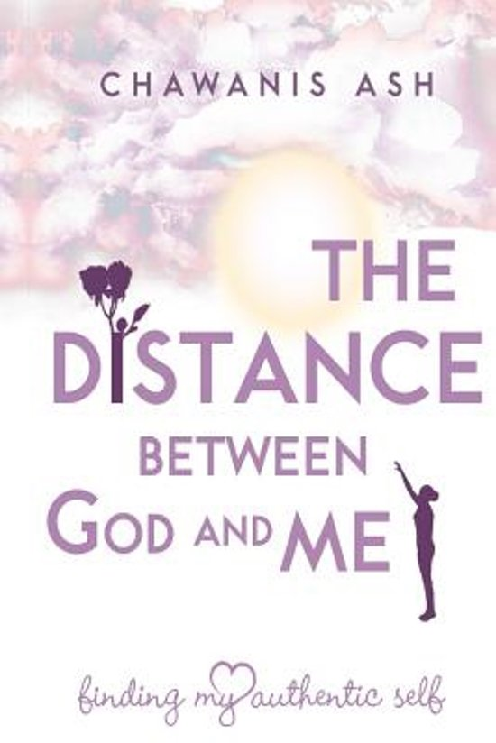 The Distance Between God and Me