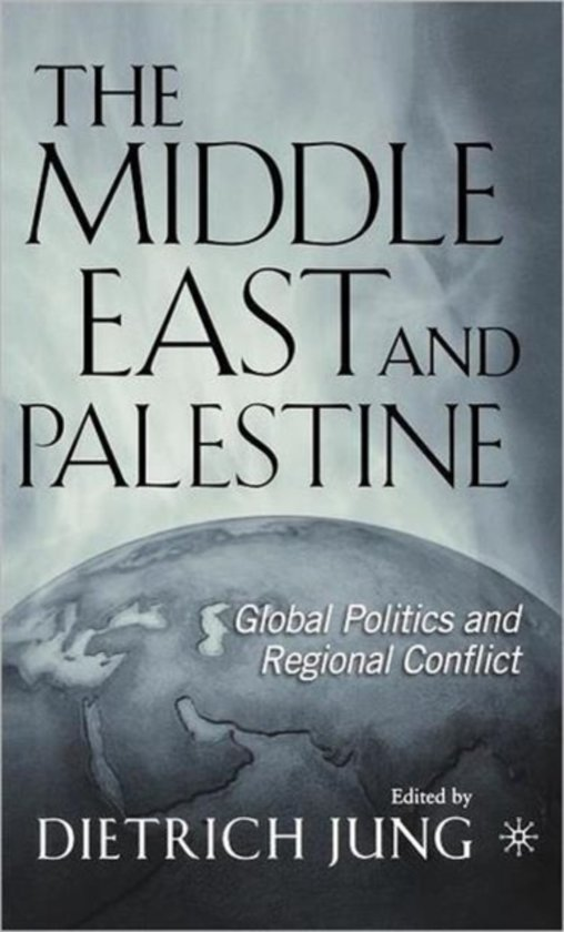 The Middle East and Palestine