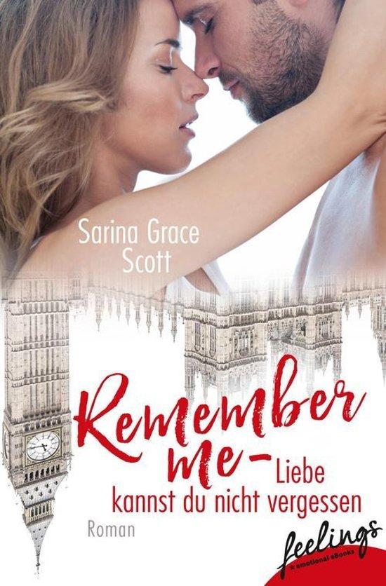 Remember Me - Liebe kannst du nicht vergessen