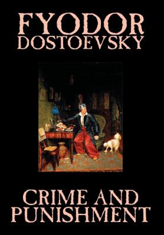 dostoevsky s crime and punishment and the Fyodor dostoyevsky's crime and punishment presents us with a philosophical dilemma concerning the issue of utilitarianism that is caused by empiricism.