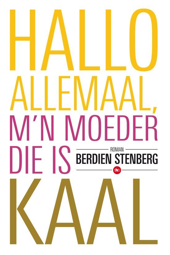 Berdien-Stenberg-Hallo-allemaal-mijn-moeder-die-is-kaal