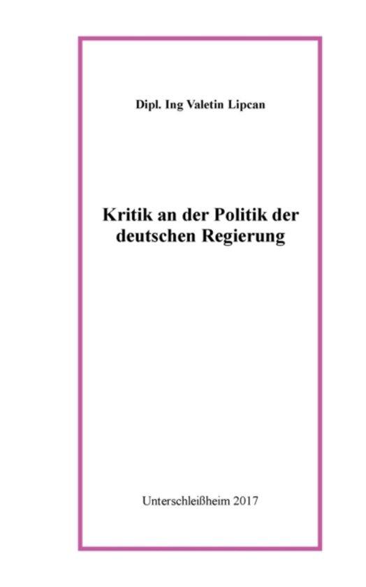 Kritik an Der Politik Der Deutschen Regierung